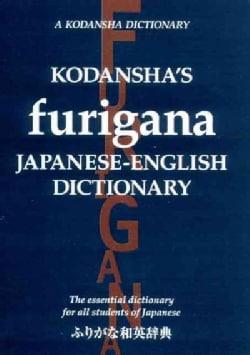 Kodansha's Furigana Japanese-English Dictionary (Paperback)