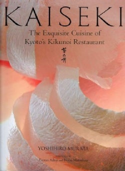 Kaiseki: The Exquisite Cuisine of Kyoto's Kikunoi Restaurant (Hardcover)