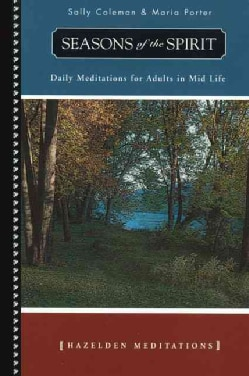 Seasons of the Spirit: Daily Meditations for Adults in Mid-Life and Beyond (Paperback)