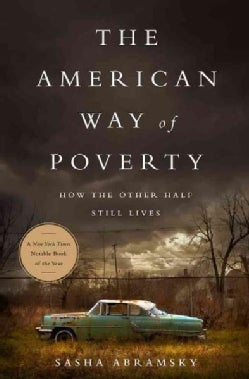 The American Way of Poverty: How the Other Half Still Lives (Paperback)