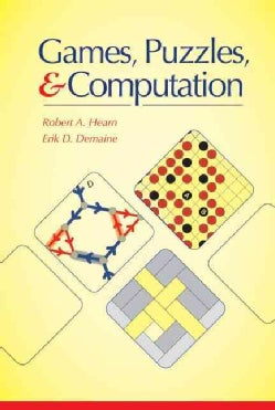 Games, Puzzles, and Computation (Hardcover)