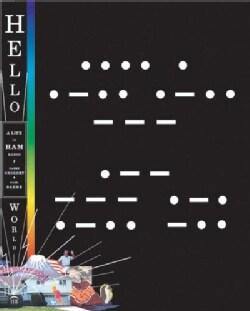 Hello World: A Life in Ham Radio (Paperback)