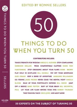 Fifty Things to Do When You Turn Fifty (Paperback)