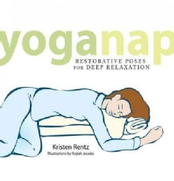 Yoganap: Restorative Poses for Deep Relaxation (Paperback)