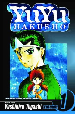 Yuyu Hakusho 1: Goodbye, Material World! (Paperback)
