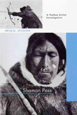 Shaman Pass: A Nathan Active Mystery (Paperback)