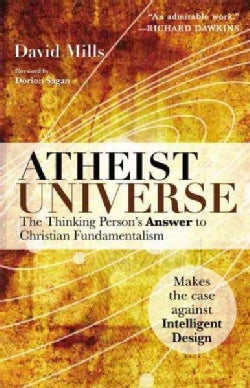 Atheist Universe: The Thinking Person's Answer to Christian Fundamentalism (Paperback)