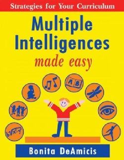 Multiple Intelligences Made Easy: Strategies for Your Curriculum (Paperback)
