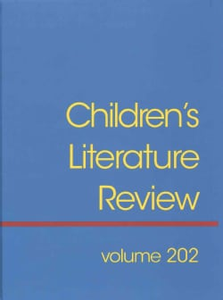 Children's Literature Review: Reviews, Criticism, and Commentary on Books for Children and Young People (Hardcover)
