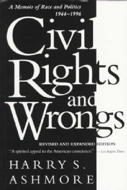 Civil Rights and Wrongs: A Memoir of Race and Politics, 1944-1996 (Paperback)