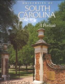 University of South Carolina: A Portrait (Hardcover)