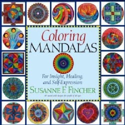 Coloring Mandalas: For Insight, Healing, and Self-Expression (Paperback)