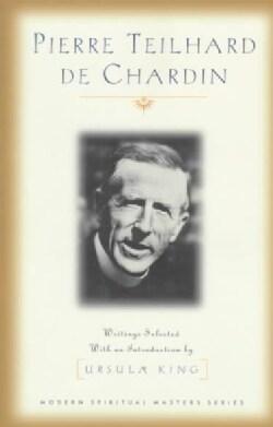 Pierre Teilhard De Chardin: Writings (Paperback)