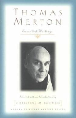 Thomas Merton: Essential Writings (Paperback)