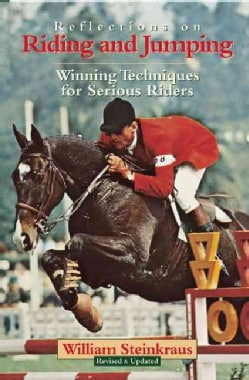 Reflections on Riding and Jumping: Winning Techniques for Serious Riders (Paperback)