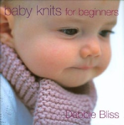 Baby Knits for Beginners (Hardcover)