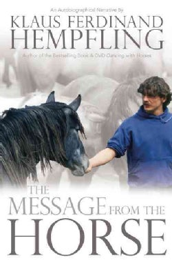 The Message from the Horse (Paperback)