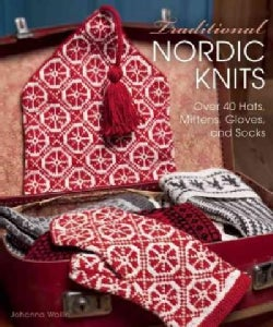 Traditional Nordic Knits: Over 40 Hats, Mittens, Gloves and Socks (Hardcover)