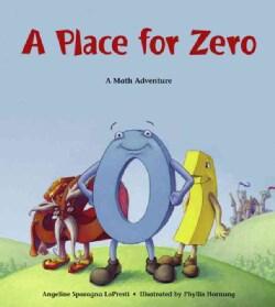 A Place for Zero: A Math Adventure (Paperback)