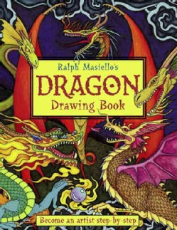 Ralph Masiello's Dragon Drawing Book (Paperback)