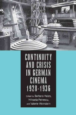 Continuity and Crisis in German Cinema 1928-1936 (Hardcover)