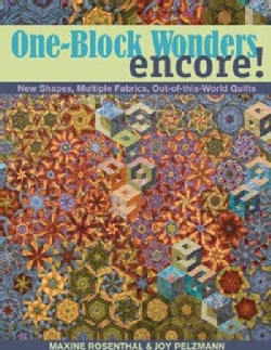 One-Block Wonders Encore!: New Shapes, Multiple Fabrics, Out-of-this-World Quilts (Paperback)