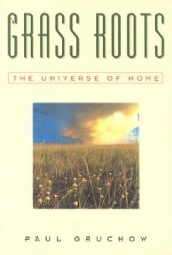Grass Roots: The Universe of Home (Paperback)