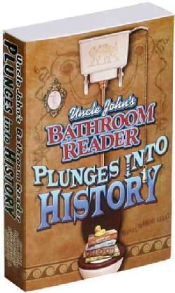 Uncle John's Bathroom Reader Plunges into History (Paperback)