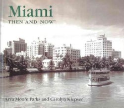 Miami Then & Now (Hardcover)