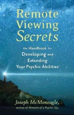 Remote Viewing Secrets: A Handbook (Paperback)