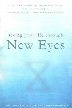 Seeing Your Life Through New Eyes (Paperback)