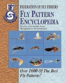 Fly Pattern Encyclopedia: Federation of Fly Fishers (Paperback)