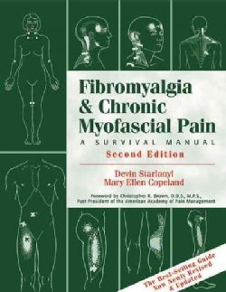 Fibromyalgia & Chronic Myofascial Pain: A Survival Manual (Paperback)