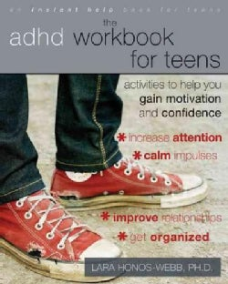 The ADHD Workbook for Teens: Activities to Help You Gain Motivation and Confidence (Paperback)