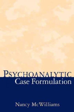 Psychoanalytic Case Formulation (Hardcover)
