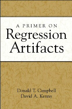 A Primer on Regression Artifacts (Paperback)