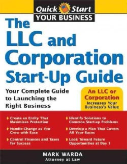 The LLC and Corporation Start-Up Guide (Paperback)