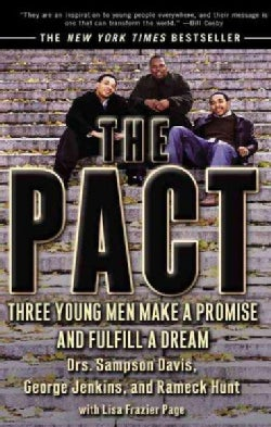 The Pact: Three Young Men Make a Promise and Fulfill a Dream (Paperback)