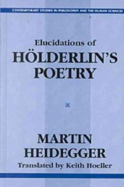Elucidations of Holderin's Poetry (Paperback)
