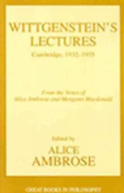 Wittgenstein's Lectures: Cambridge, 1932-1935 (Paperback)