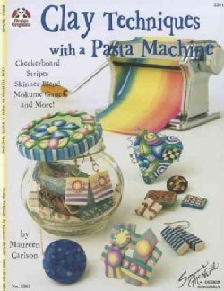 Clay Techniques With a Pasta Machine (Paperback)