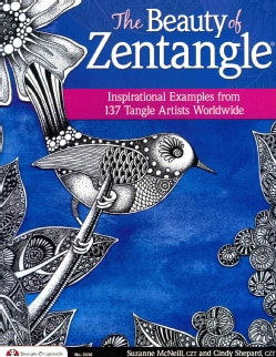 The Beauty of Zentangle: Favorite Examples from 137 Tangle Artists Worldwide (Paperback)