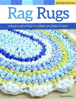 Rag Rugs: 16 Easy Crochet Projects to Make With Strips of Fabric (Paperback)