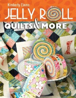 Jelly Roll Quilts & More (Paperback)