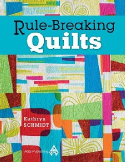 Rule-Breaking Quilts (Paperback)