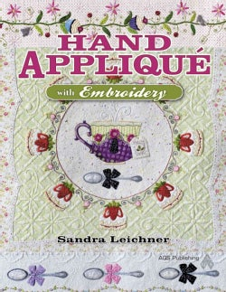 Hand Applique With Embroidery (Paperback)