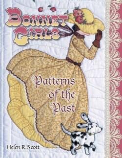Bonnet Girls: Patterns of the Past (Paperback)