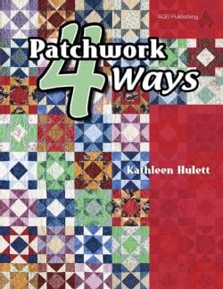 Patchwork 4 Ways (Paperback)