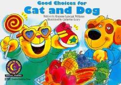 Good Choices For Cat and Dog (Paperback)