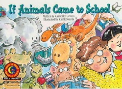 If Animals Came To School (Paperback)